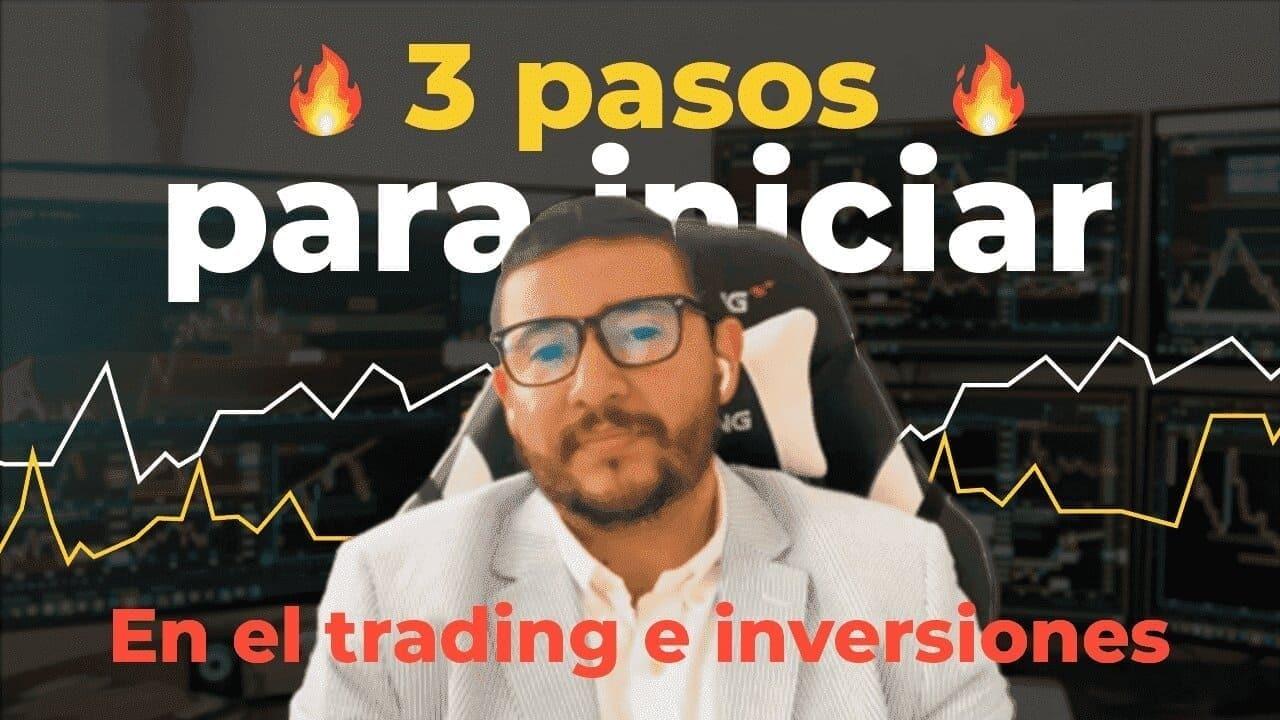 3 pasos para iniciar en el trading y las inversiones con pro trading skills