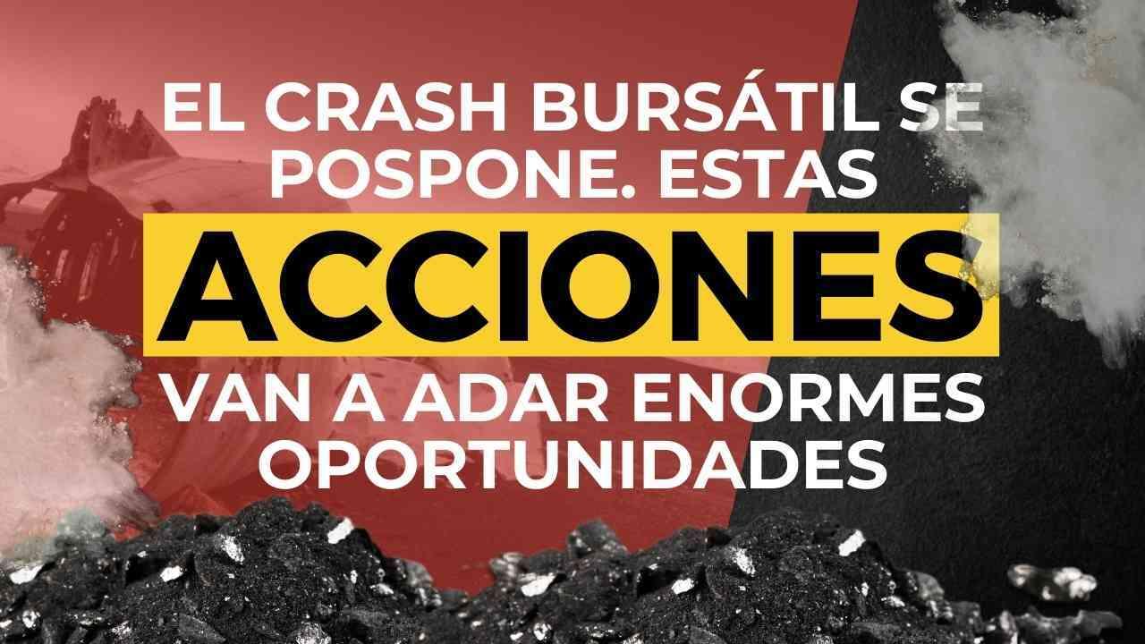 El crash bursatil se pospone Estas ACCIONES van a dar enormes oportunidades
